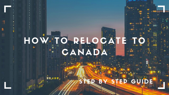 Read This If You Want To Relocate To Canada