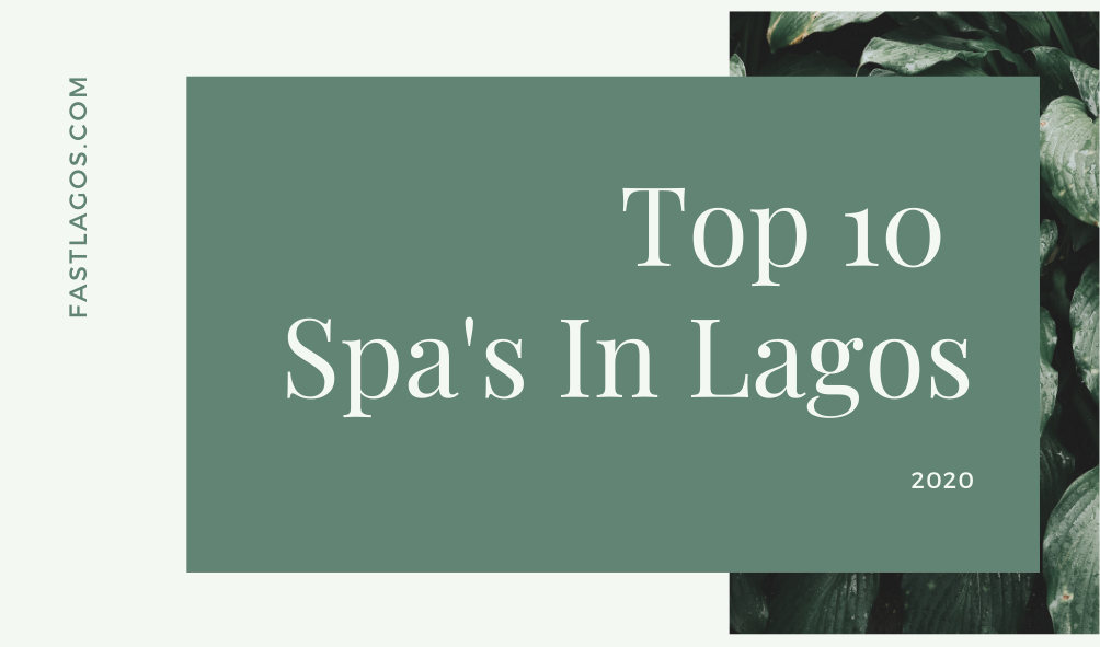 top spa in Lagos