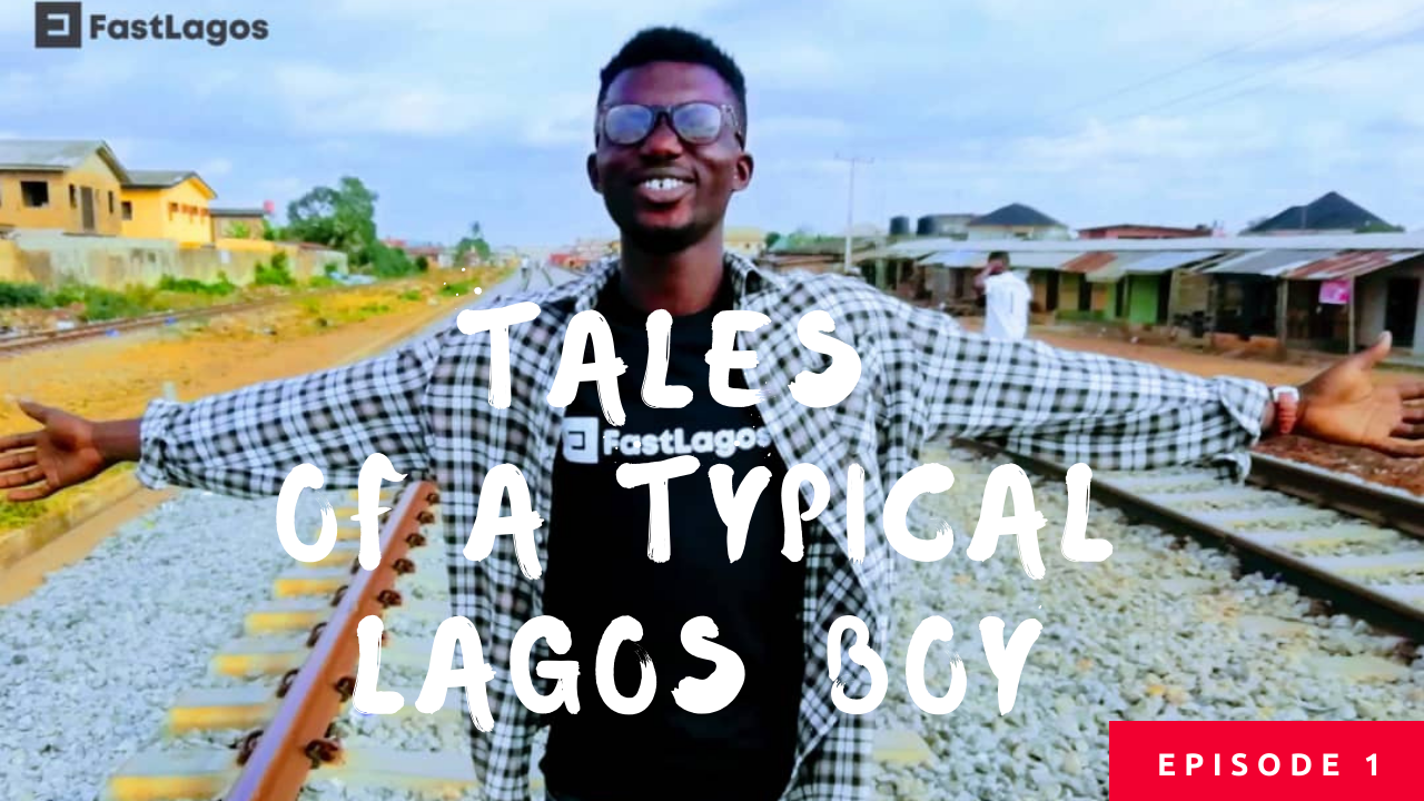 Tales Of A Typical Lagos Boy